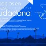 Ruta por Espacios en Desuso: sábado 5 oct a las 12h en Iglesia Sta Marina